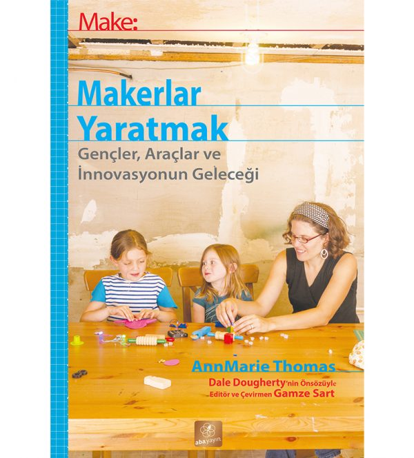 Make: Makerlar Yaratmak