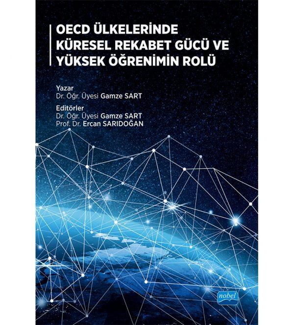 OECD Ülkelerinde Küresel Rekabet Gücü ve Yüksek Öğrenimin Rolü