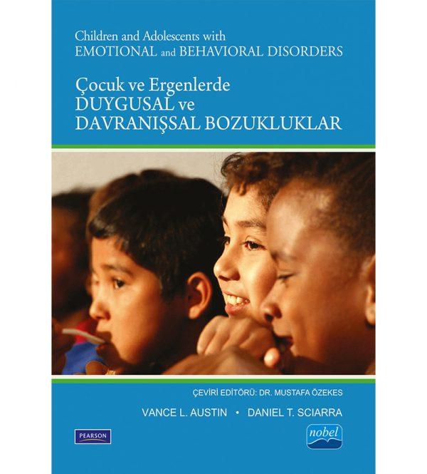 Çocuk ve Ergenlerde Duygusal ve Davranışsal Bozukluklar