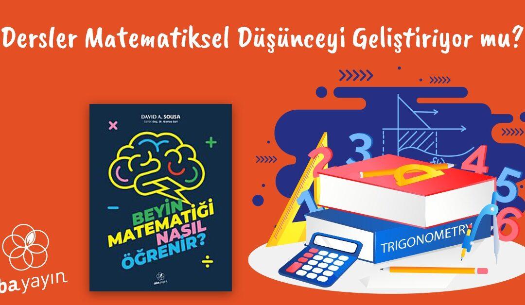 matematiksel-dusunce-matematik-dersleriyle-gelisir-mi