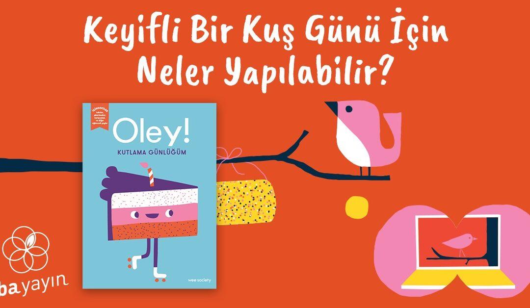 En İyi Çocuk Kitapları: Keyifli Bir Kuş Günü