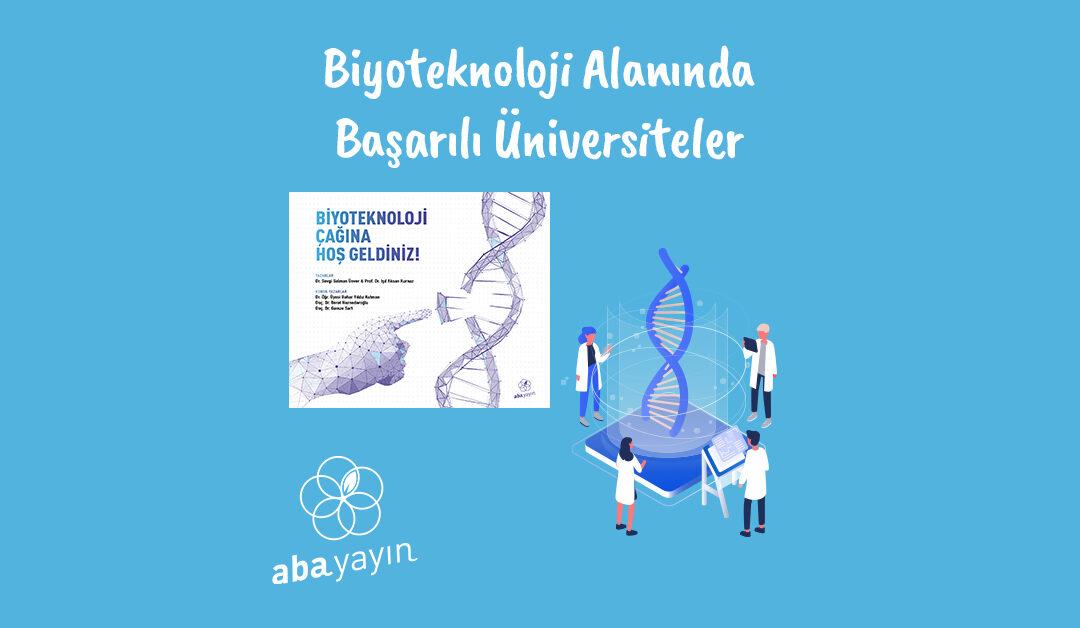 Biyoteknoloji Alanında Başarılı Üniversiteler Hangileri?