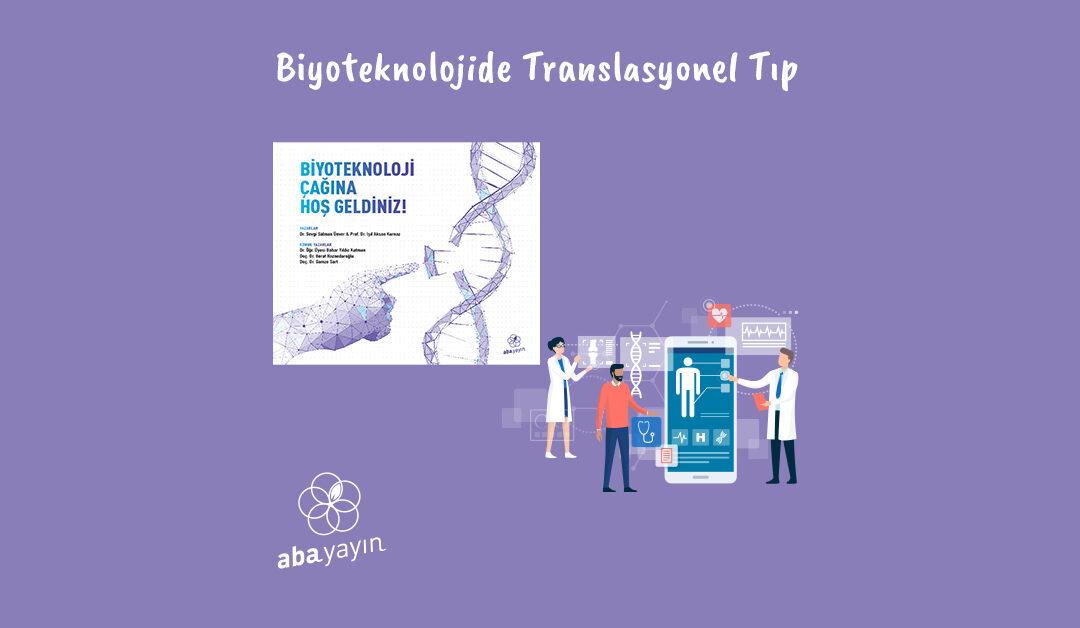 Biyoteknolojide Translasyonel Tıp