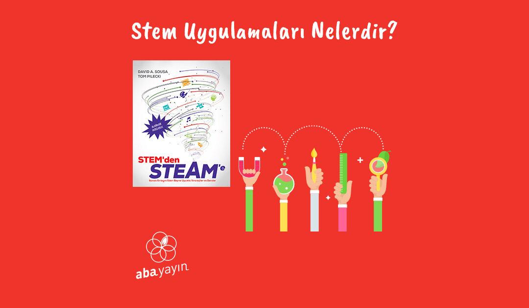 STEM Uygulamaları Nedir?