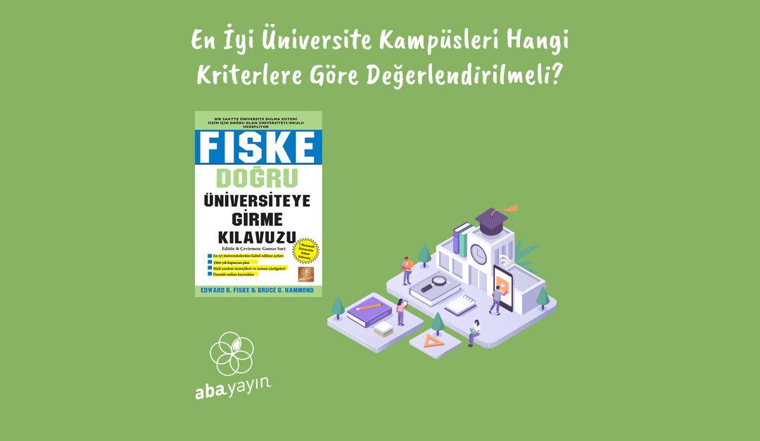 En İyi Üniversite Kampüsleri Hangi Kriterlere Göre Değerlendirilmeli?